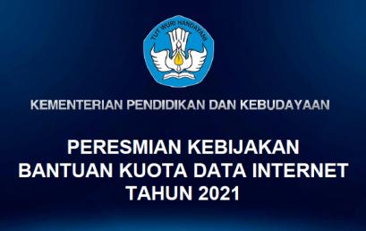 Kebijakan Bantuan Kuota Data Internet Tahun 2021