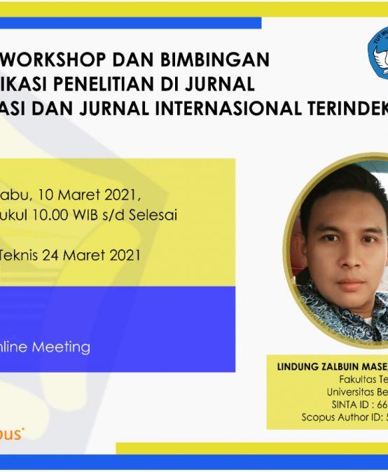 Workshop dan Bimbingan Teknis Publikasi Penelitian di Jurnal Terakreditasi dan Jurnal Internasional Terindeks