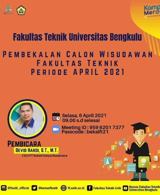 Pembekalan Calon Wisudawan Fakultas Teknik Periode April 2021
