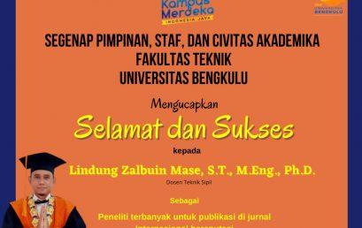 Lindung Zalbuin Mase, S.T.,M.Eng.,Ph.D, Peneliti terbanyak Untuk Publikasi di Jurnal Internasional Bereputasi Dalam Diesnatalis UNIB Tahun 2021