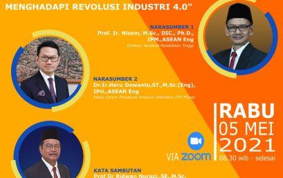 Webinar Nasional Dengan Tema Menjadi Insinyur Profesional di Era Revolusi Industri 4.0