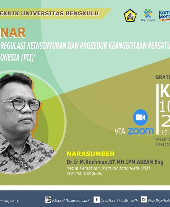Webinar Sosialisasi Regulasi Keinsinyuran Dan Prosedur Keanggotaan Persatuan Insinyur Indonesia (PII)