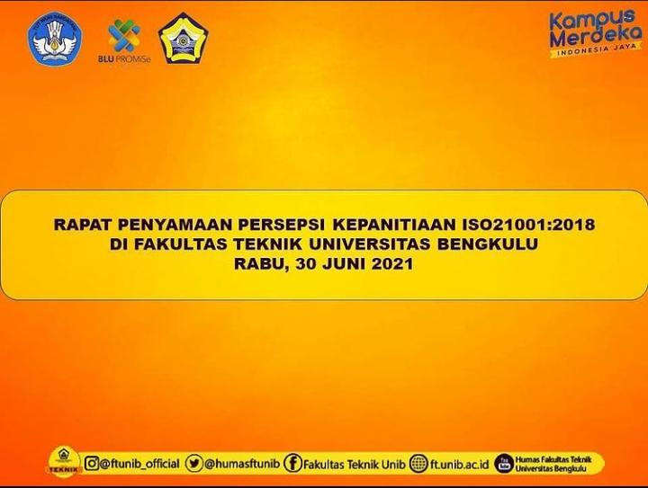 Rapat Penyamaan Persepsi Kepanitian ISO 21001:2018 di Fakultas Teknik Universitas Bengkulu