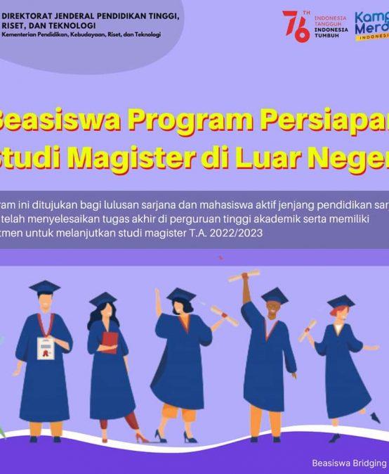 Beasiswa Program Persiapan Studi Magister di Luar Negeri